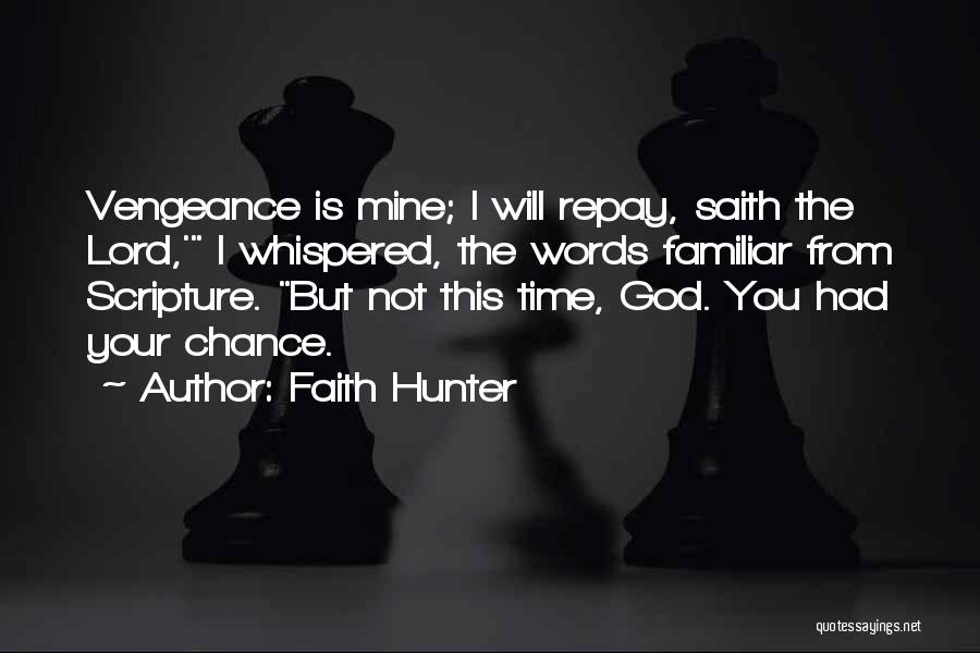 Repay Quotes By Faith Hunter