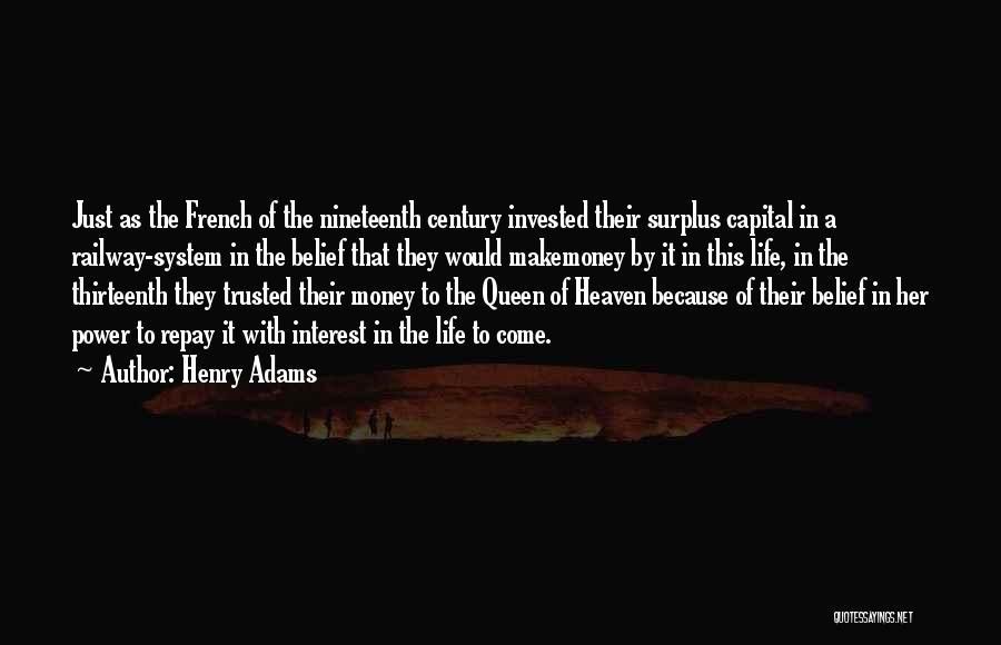 Repay Quotes By Henry Adams