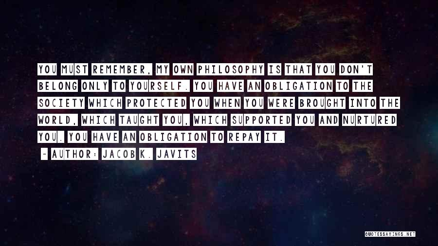 Repay Quotes By Jacob K. Javits