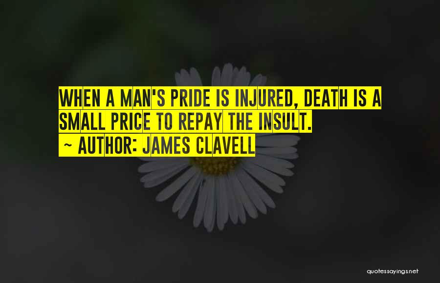 Repay Quotes By James Clavell