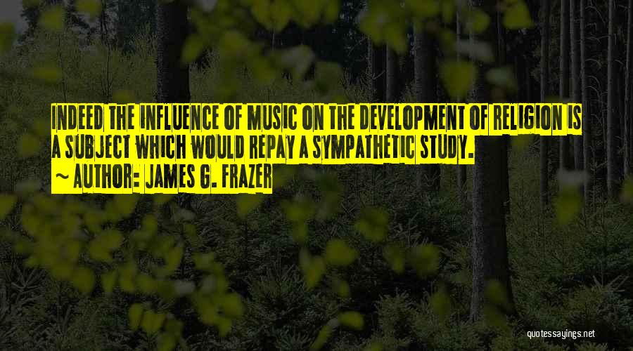 Repay Quotes By James G. Frazer