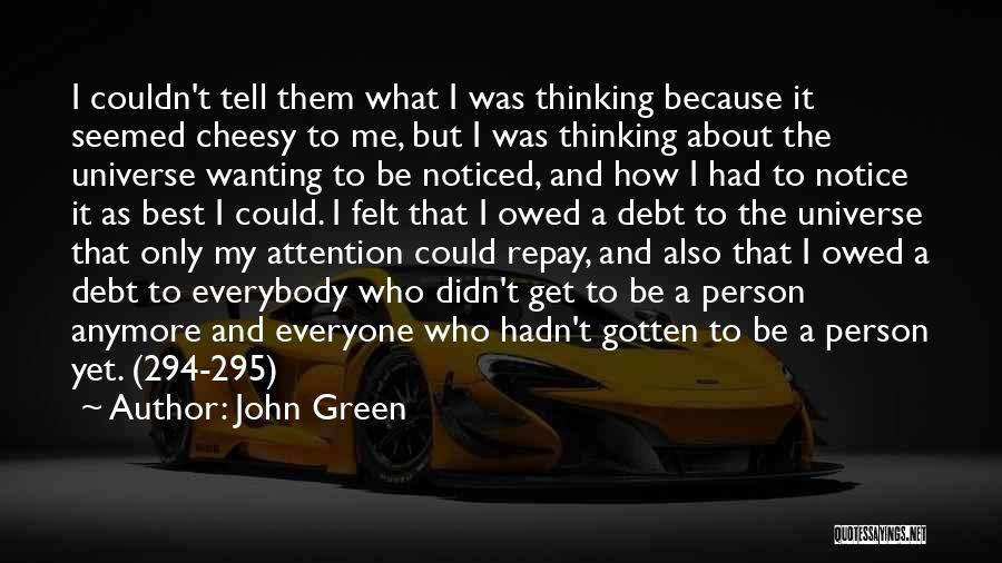 Repay Quotes By John Green