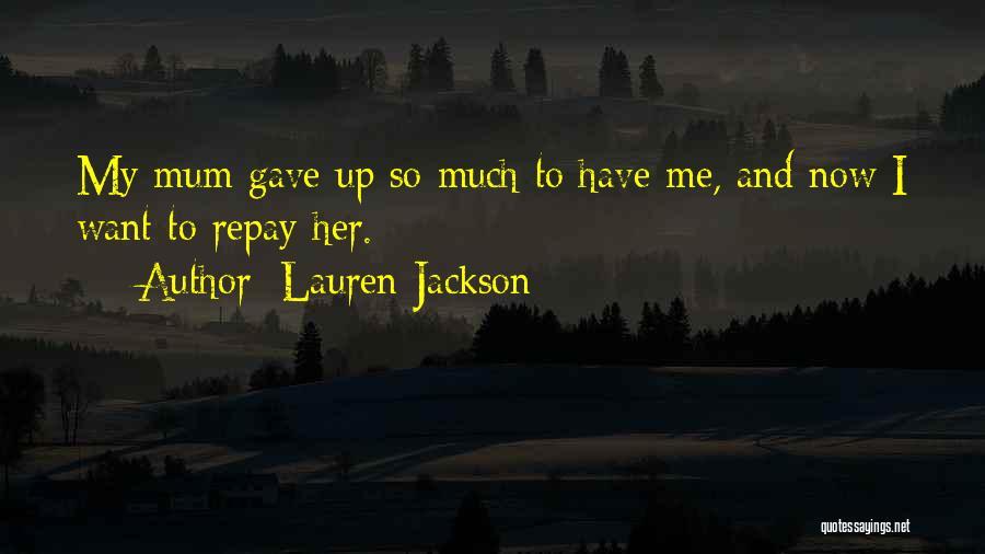 Repay Quotes By Lauren Jackson