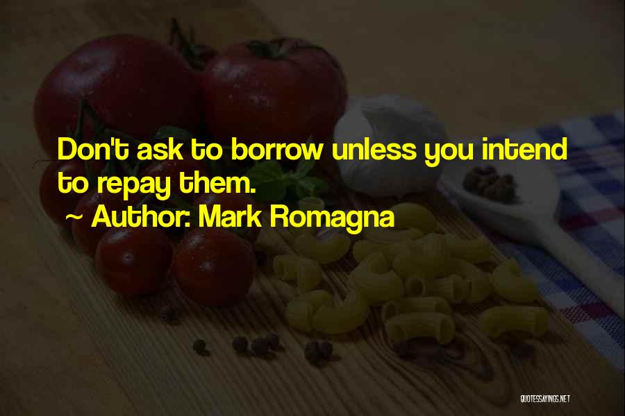 Repay Quotes By Mark Romagna