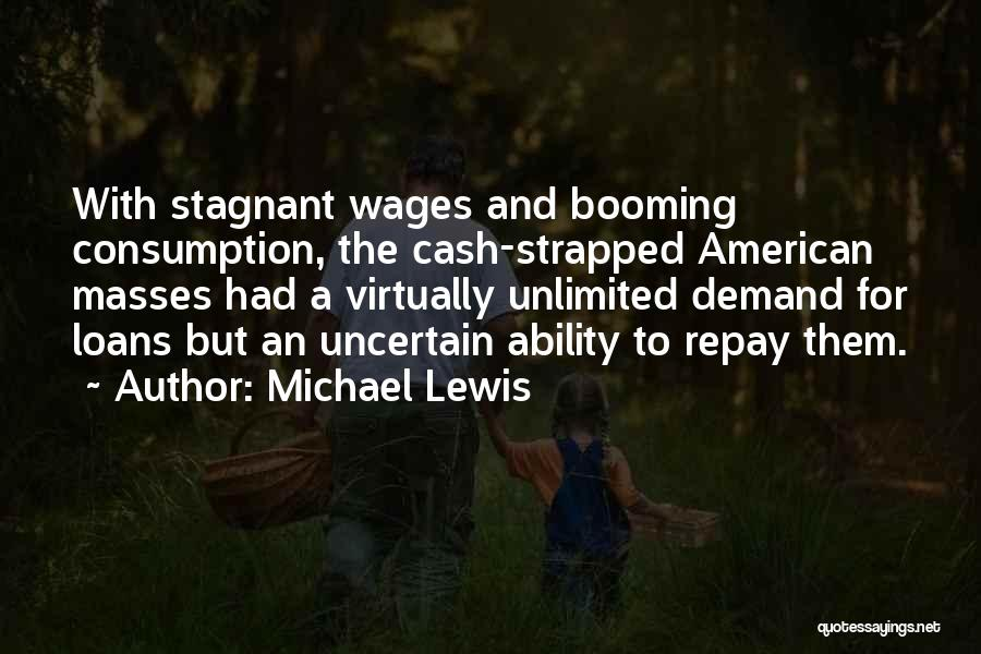 Repay Quotes By Michael Lewis