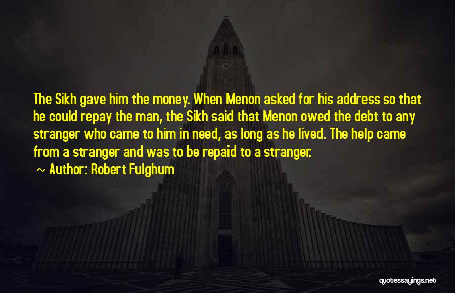 Repay Quotes By Robert Fulghum