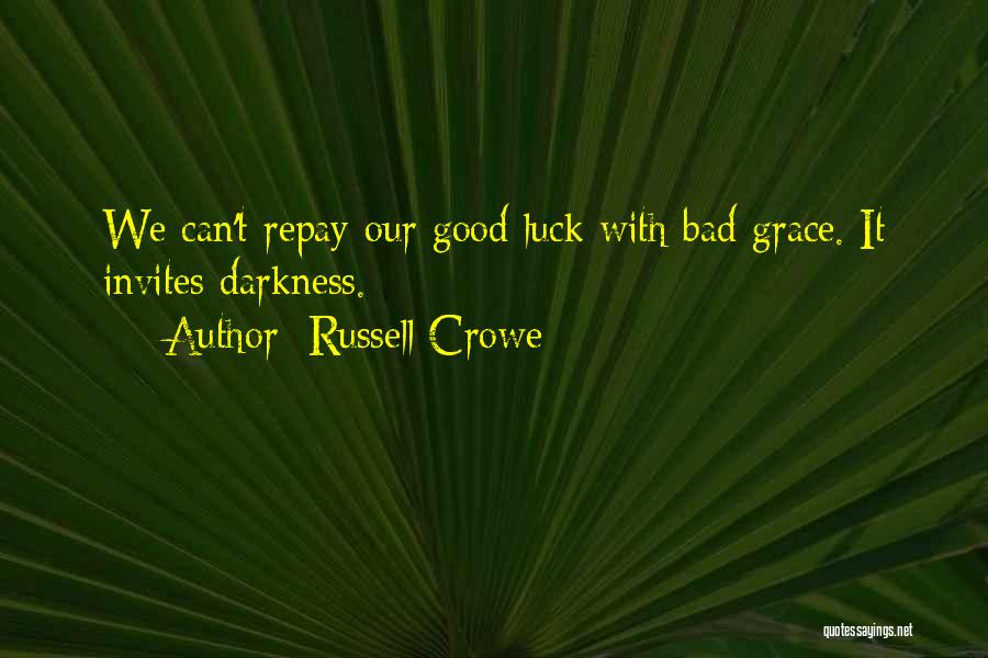 Repay Quotes By Russell Crowe
