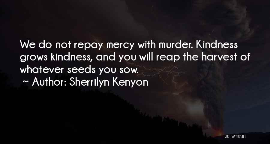 Repay Quotes By Sherrilyn Kenyon