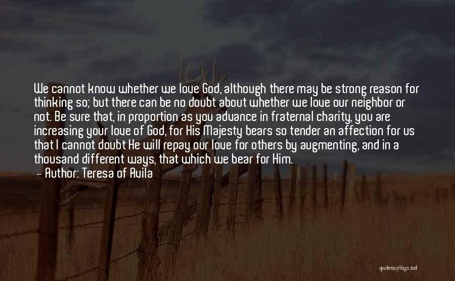 Repay Quotes By Teresa Of Avila