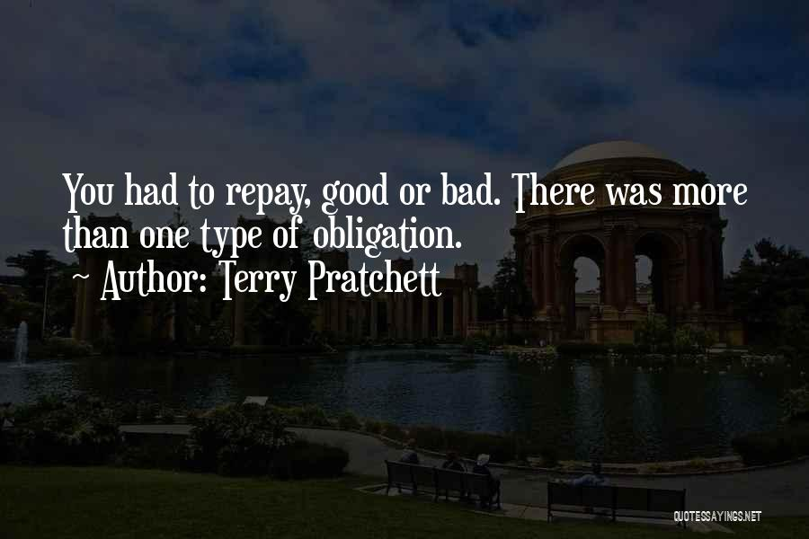 Repay Quotes By Terry Pratchett