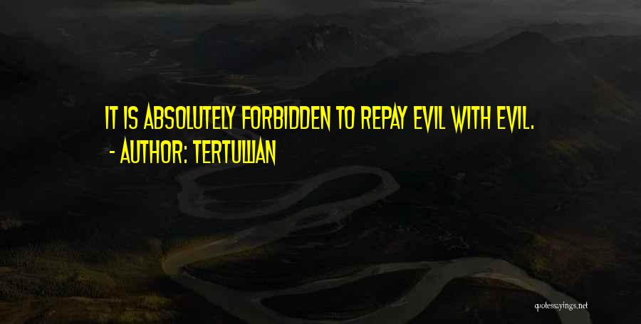 Repay Quotes By Tertullian