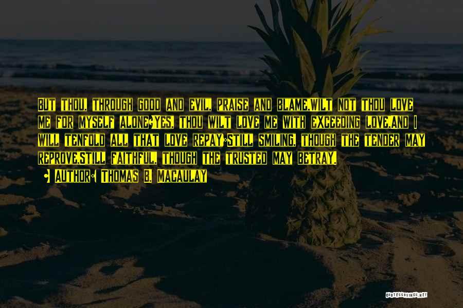 Repay Quotes By Thomas B. Macaulay