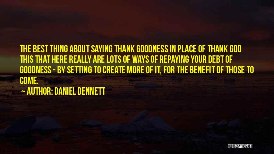 Repaying Debt Quotes By Daniel Dennett