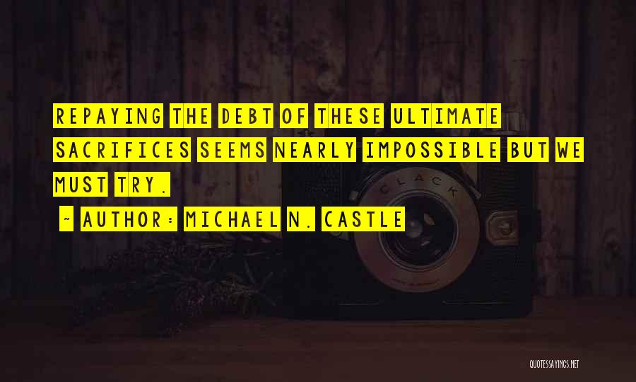 Repaying Debt Quotes By Michael N. Castle