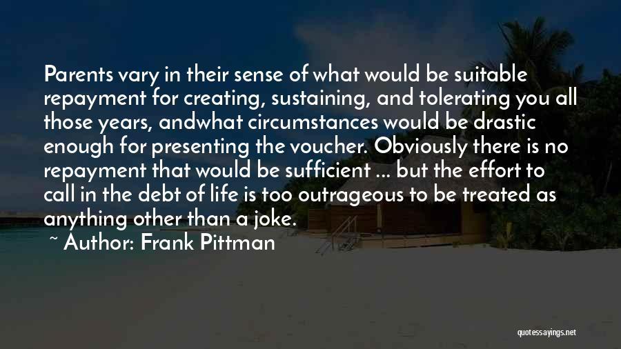 Repayment Quotes By Frank Pittman