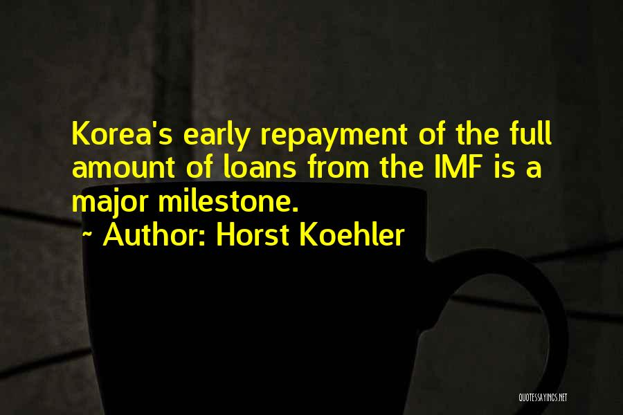 Repayment Quotes By Horst Koehler