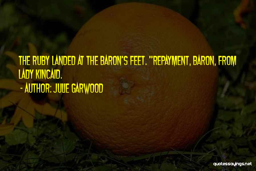 Repayment Quotes By Julie Garwood
