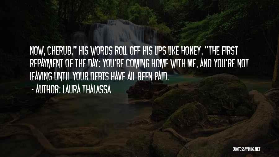 Repayment Quotes By Laura Thalassa