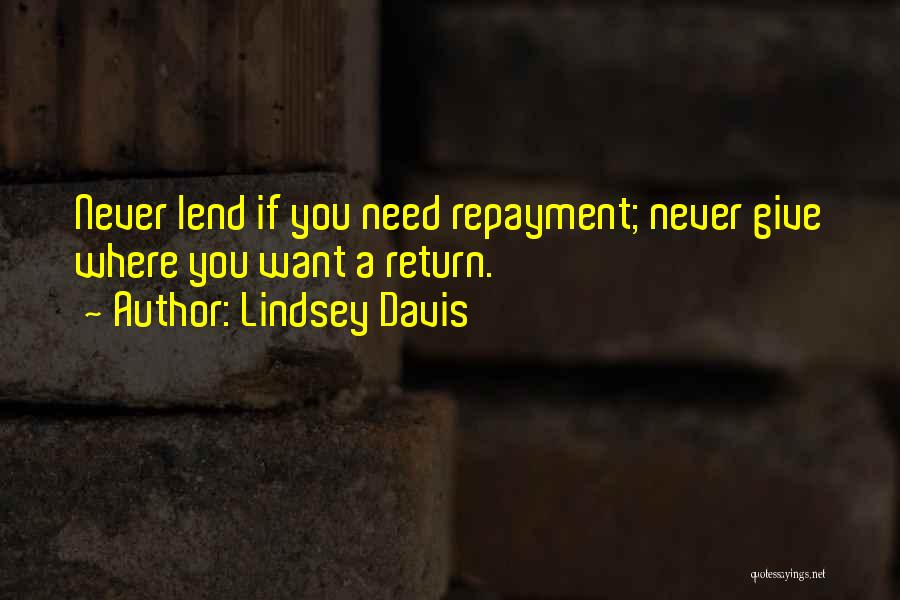 Repayment Quotes By Lindsey Davis