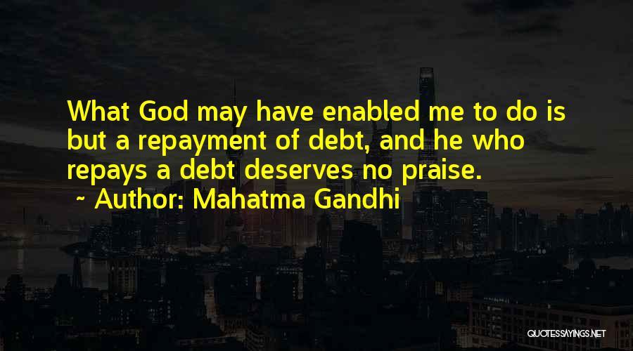 Repayment Quotes By Mahatma Gandhi