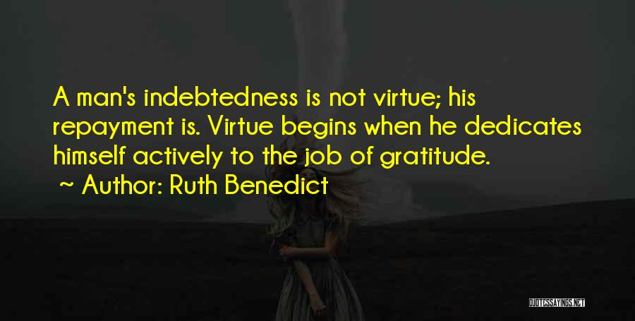 Repayment Quotes By Ruth Benedict