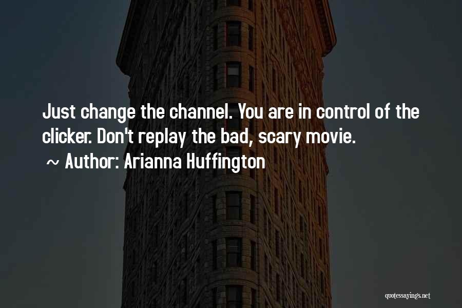 Replay Quotes By Arianna Huffington