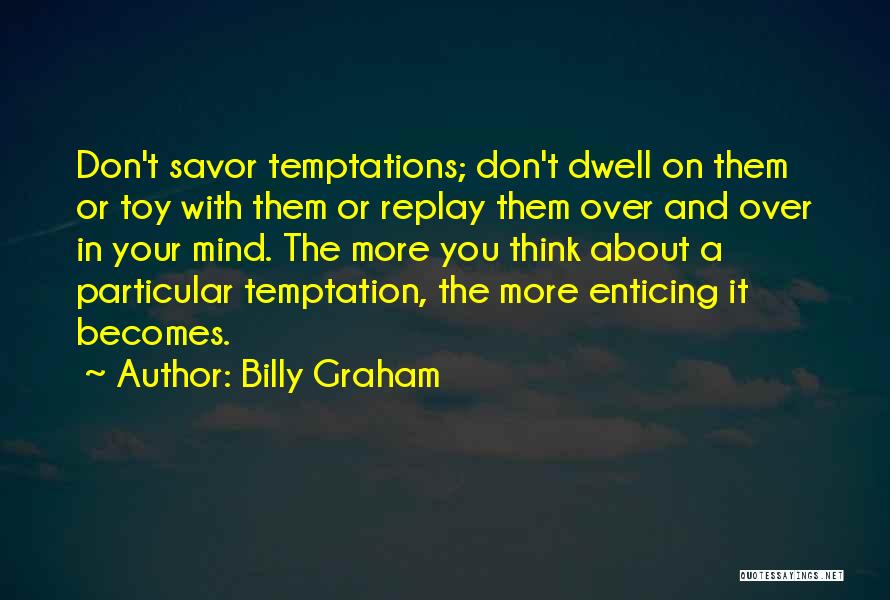 Replay Quotes By Billy Graham