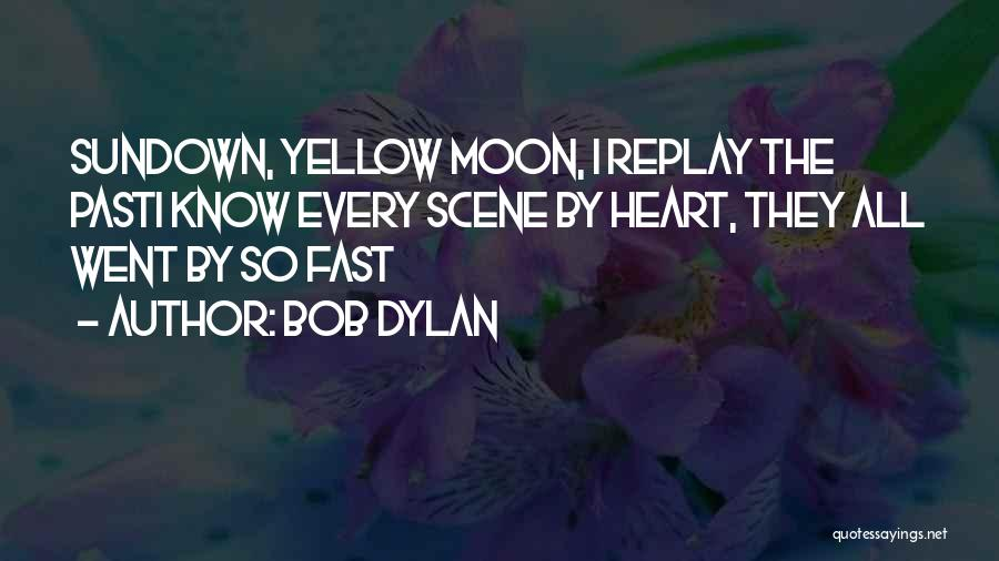 Replay Quotes By Bob Dylan