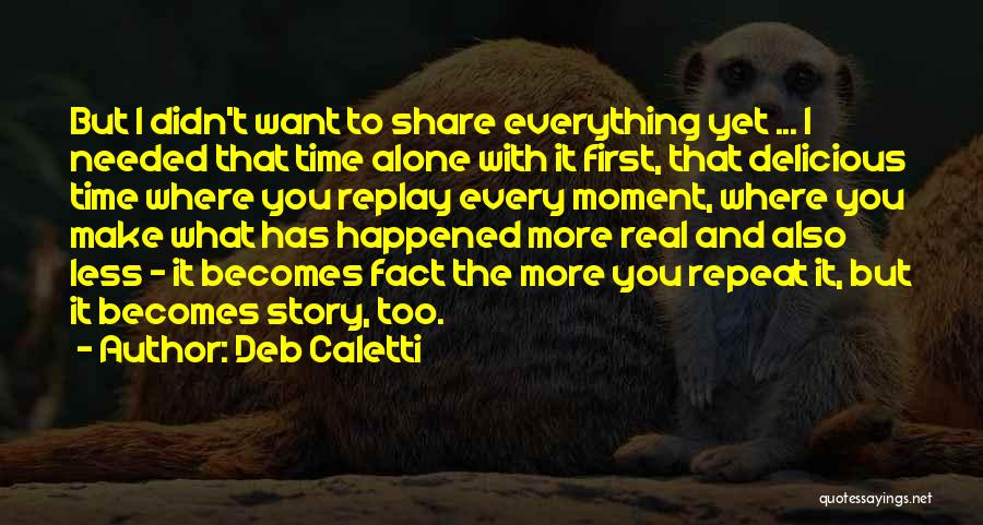 Replay Quotes By Deb Caletti