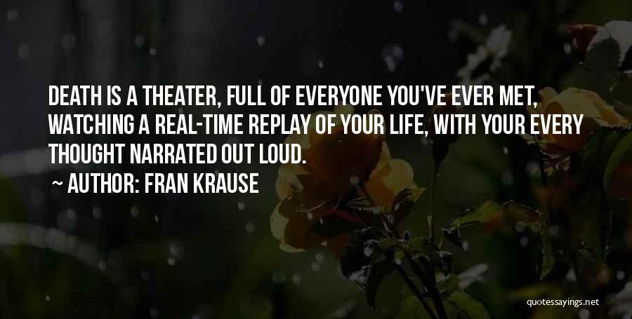 Replay Quotes By Fran Krause