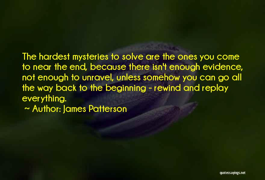 Replay Quotes By James Patterson