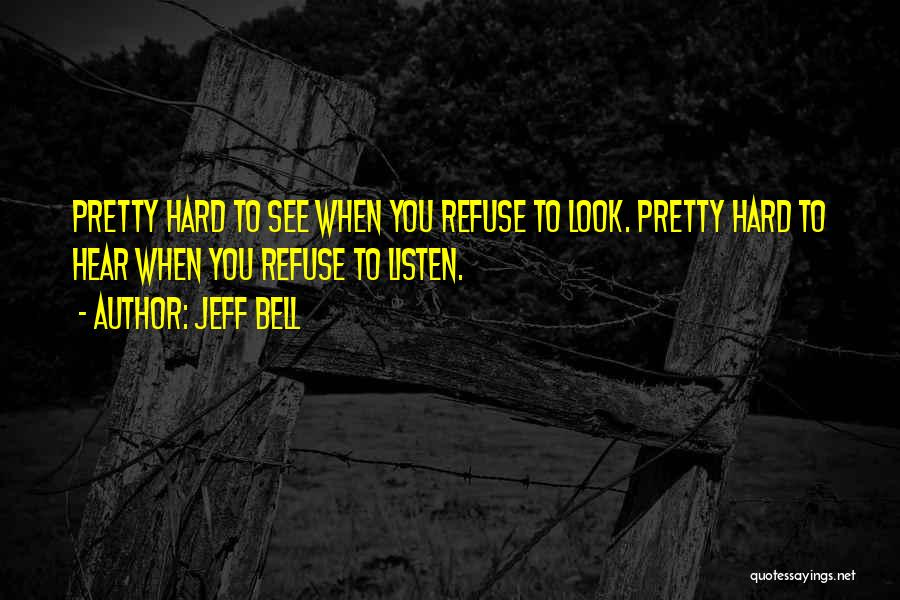 Replay Quotes By Jeff Bell