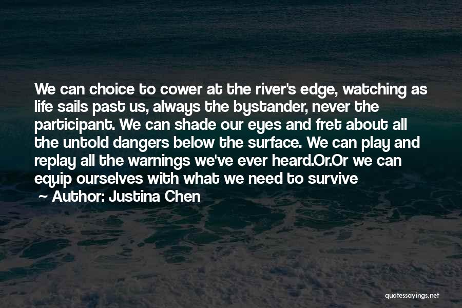 Replay Quotes By Justina Chen