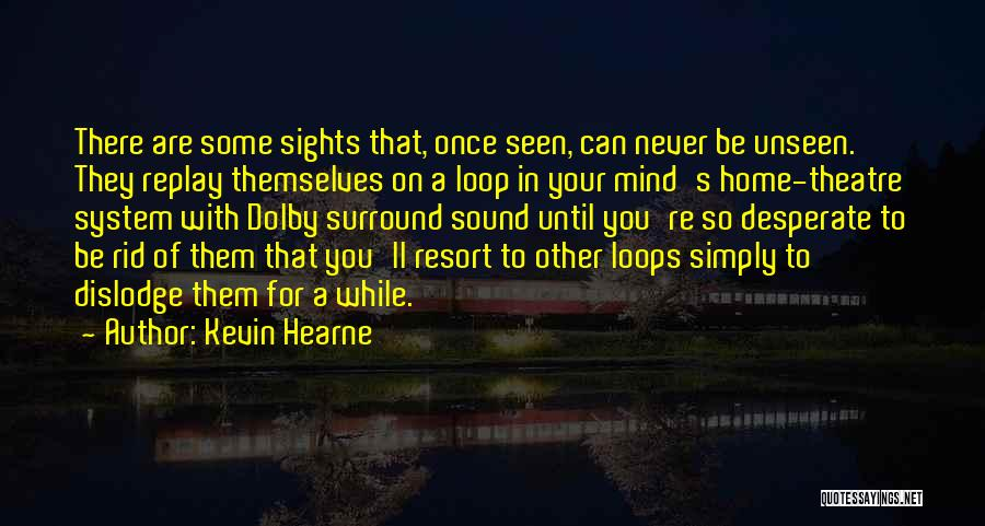 Replay Quotes By Kevin Hearne