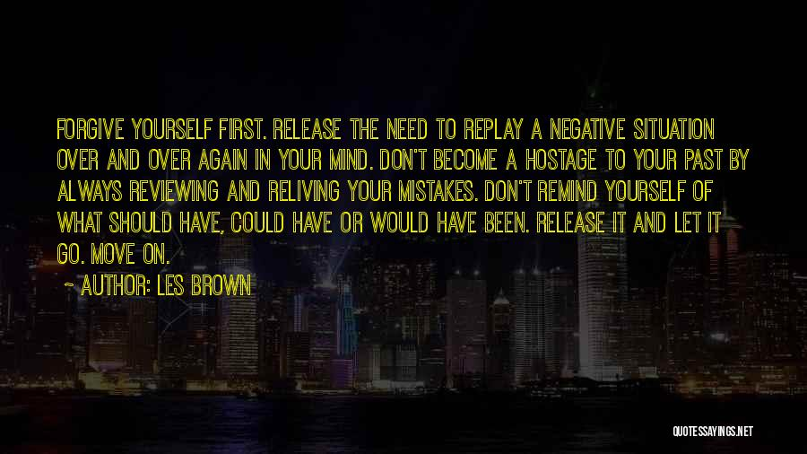 Replay Quotes By Les Brown