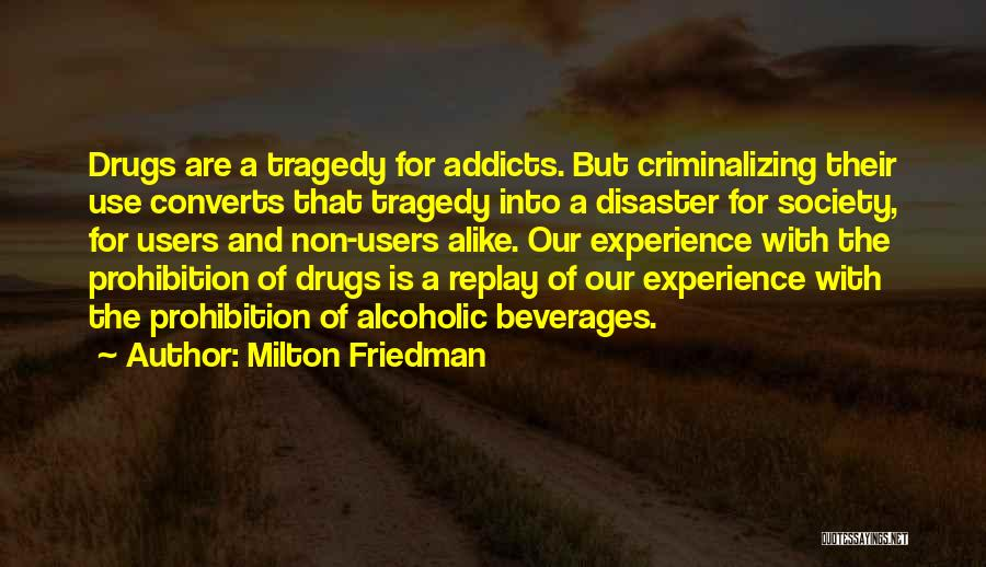 Replay Quotes By Milton Friedman