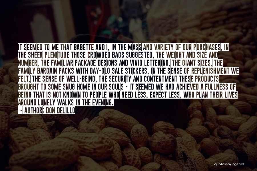 Replenishment Quotes By Don DeLillo