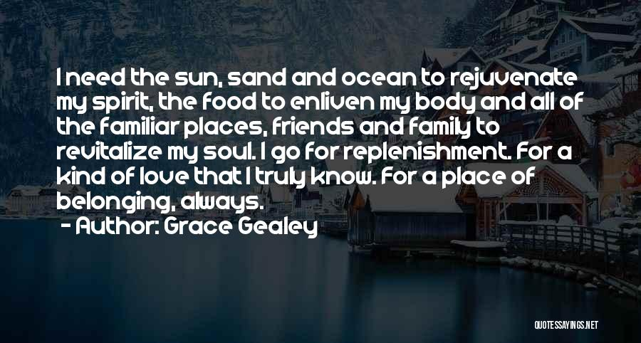 Replenishment Quotes By Grace Gealey