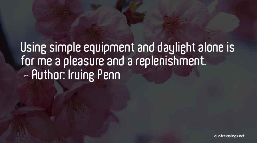 Replenishment Quotes By Irving Penn