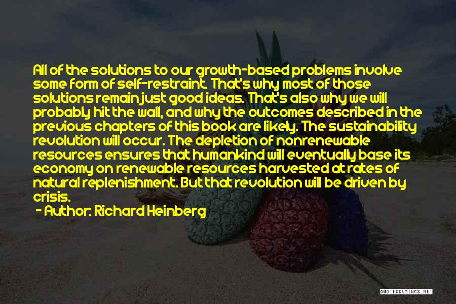 Replenishment Quotes By Richard Heinberg