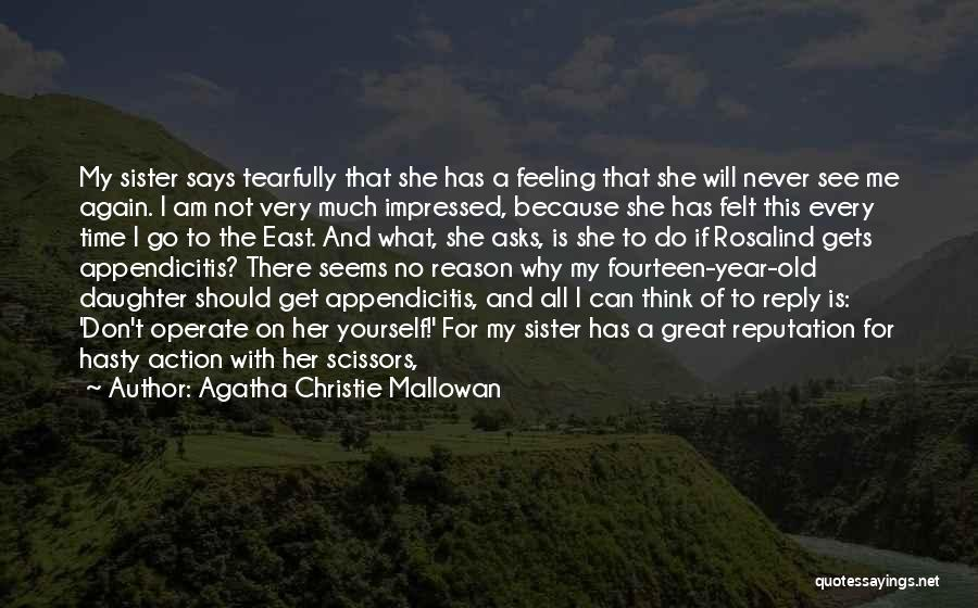 Reply To All Quotes By Agatha Christie Mallowan