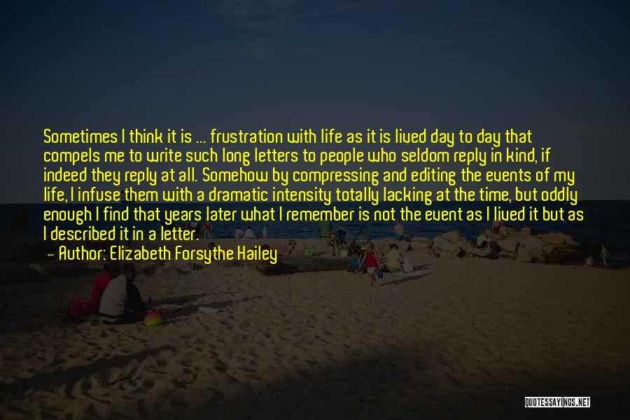 Reply To All Quotes By Elizabeth Forsythe Hailey