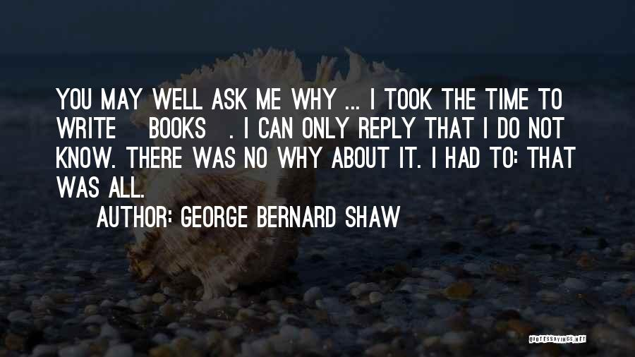 Reply To All Quotes By George Bernard Shaw