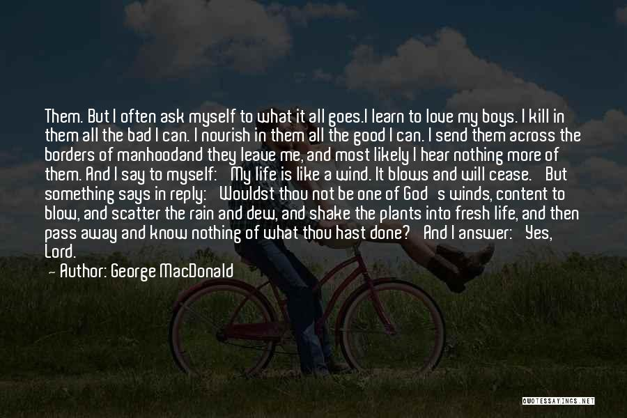 Reply To All Quotes By George MacDonald