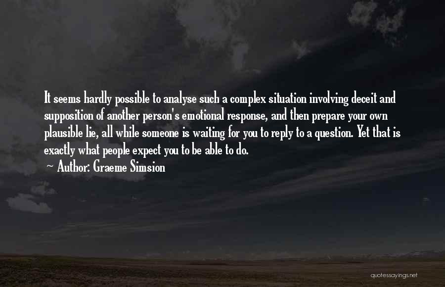 Reply To All Quotes By Graeme Simsion