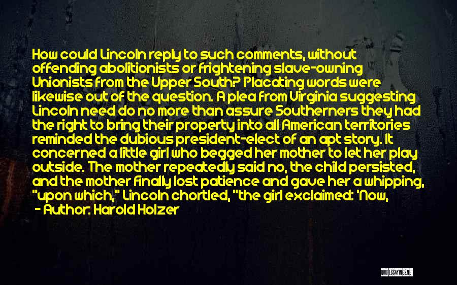 Reply To All Quotes By Harold Holzer