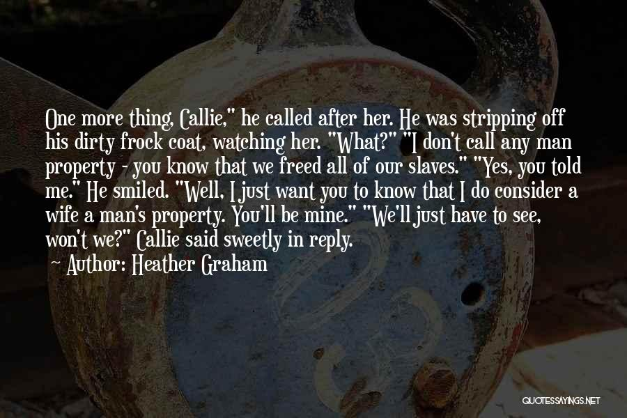 Reply To All Quotes By Heather Graham