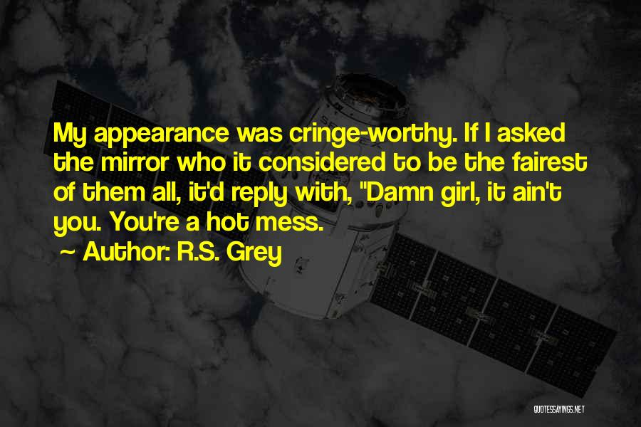 Reply To All Quotes By R.S. Grey