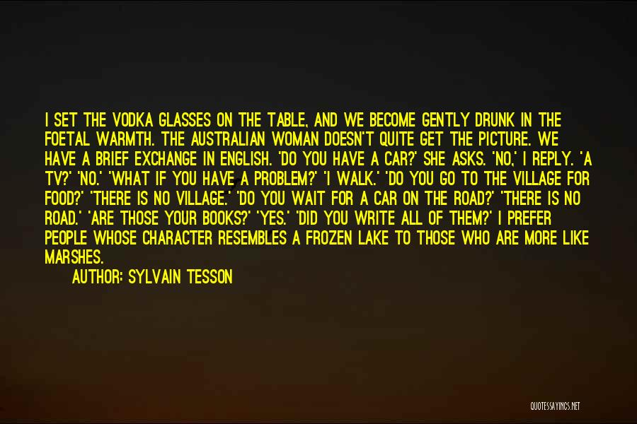 Reply To All Quotes By Sylvain Tesson