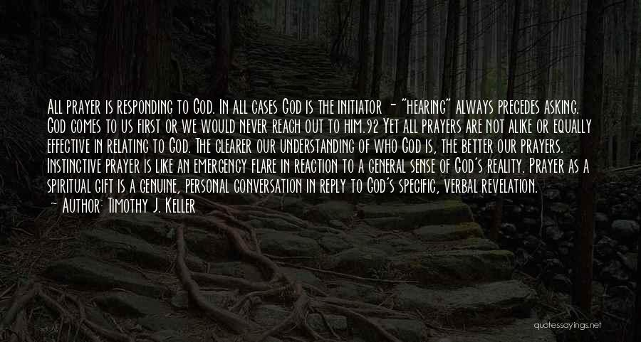 Reply To All Quotes By Timothy J. Keller